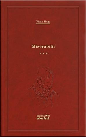 Mizerabilii III (Mizerabilii, #3)