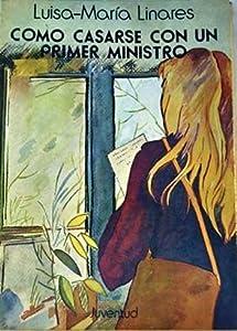 Cómo casarse con un primer ministro y otras narraciones (Lusitania Express + Vacaciones al sol + Bajo el signo del miedo)