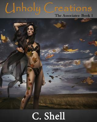 Unholy Creations (The Associates, #1)