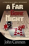 A Far Gone Night (Thomas O'Shea Mystery, #2)