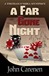 A Far Gone Night (Thomas O'Shea Mystery, #2)