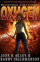 Oxygen: A Science Fiction Romantic Suspense Space Adventure (Oxygen Series #1)