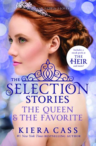 Ebook The Selection Stories The Queen The Favorite The Selection 04 26 By Kiera Cass