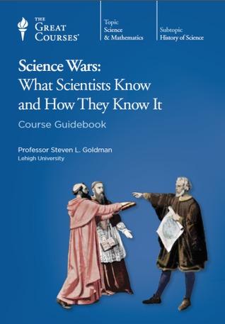 Science Wars by Steven L. Goldman