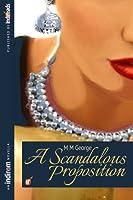 A Scandalous Proposition