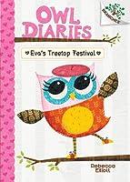 Eva's Treetop Festival (Owl Diaries #1)