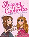 Sleeping Cinderella and Other Princess Mix-Ups by Stephanie Clarkson