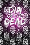 Dia of the Dead by Brit Brinson