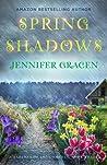 Spring Shadows (Seasons of Love, #3)