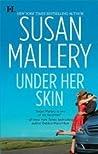 Under Her Skin (Lone Star Sisters, #1)