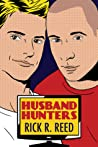 Husband Hunters by Rick R. Reed