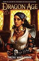 Those Who Speak (Dragon Age Graphic Novels #2)