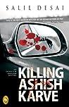 Killing Ashish Karve : An Inspector Saralkar Mystery