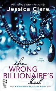 The Wrong Billionaire's Bed (Billionaire Boys Club, #3)