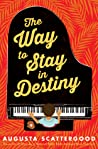 The Way to Stay in Destiny ebook download free