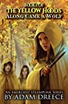 Along Came a Wolf (The Yellow Hoods, #1)