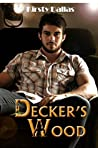 Decker's Wood (Kink Harder Presents #1)