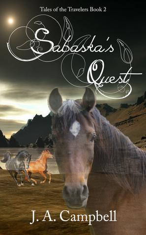 Sabaska's Quest (Tales of the Travelers, #2)