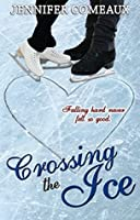 Crossing the Ice (Ice #1)