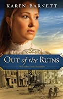 Out of the Ruins (Golden Gate Chronicles #1)