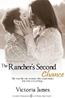The Rancher's Second Chance (Tall Pines Ranch, #1)