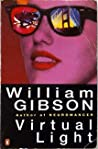 Download ebook Virtual Light (Bridge, #1) by William Gibson
