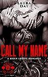 Call My Name (Fallen Angels MC, #3)