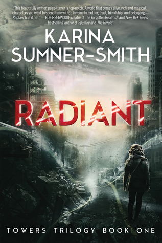Radiant by Karina Sumner-Smith