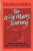The Wild Man's Journey
