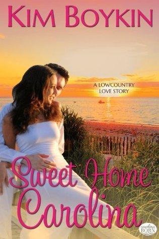 Sweet Home Carolina (Magnolia Bay #2; Island Bliss #3)