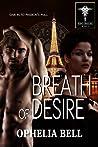 Breath of Desire (Rising Dragons, #4)