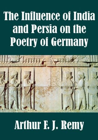Influence of India and Persia on German Poetry