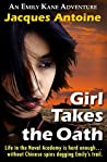 Girl Takes The Oath (The Emily Kane Adventures #4)