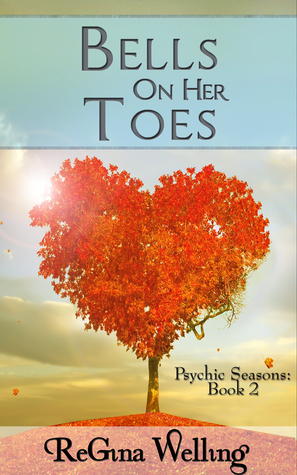 Bells On Her Toes (Psychic Seasons #2)