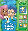 Good Boy, Bubble Puppy: Play-a-Sound (Nickelodeon Bubble Guppies)