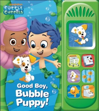 Good Boy, Bubble Puppy: Play-a-Sound by Publications