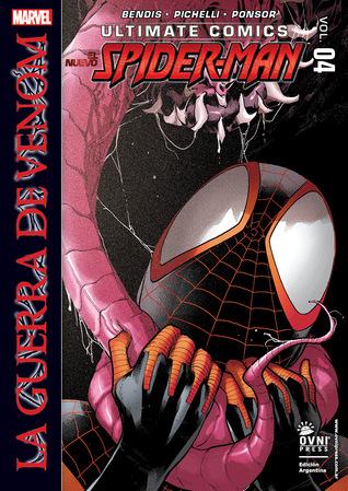 Ultimate Comics: el Nuevo Spider-Man, Vol.4 - La guerra de Venom