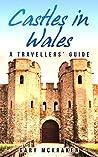 Castles in Wales:...