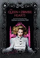The Queen of Zombie Hearts (White Rabbit Chronicles, #3)