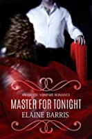 Master for Tonight (Book, #1)