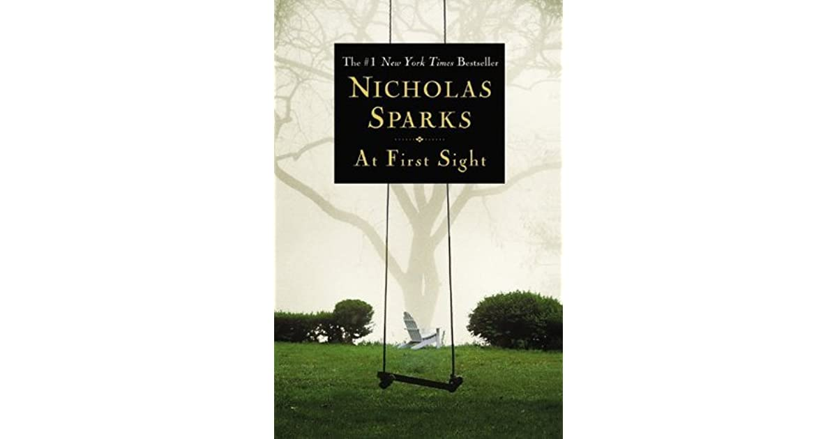 at first sight by nicholas sparks. Black Bedroom Furniture Sets. Home Design Ideas