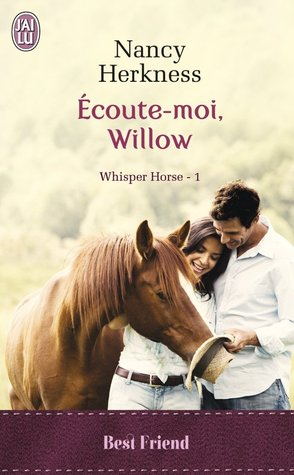 Ecoute-Moi, Willow (Whisper Horse, #1)