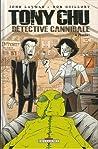 Tony Chu, Détective cannibal tome 4  by John Layman