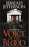 Voice Of The Blood (Voice of Blood, #1)
