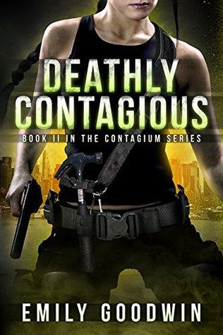 Deathly Contagious (The Contagium #2)