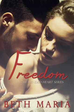 Freedom (Mended Heart, #2)