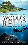 Wood's Relic (The Early Adventures of Mac and Wood #1)