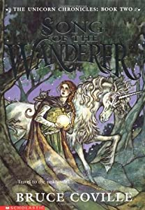 Song of the Wanderer (The Unicorn Chronicles, #2)