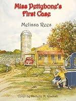 Miss Pettybone's First Case (Miss Pettybone Fist Case)