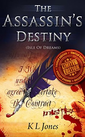 The Assassin's Destiny (Limited Edition)